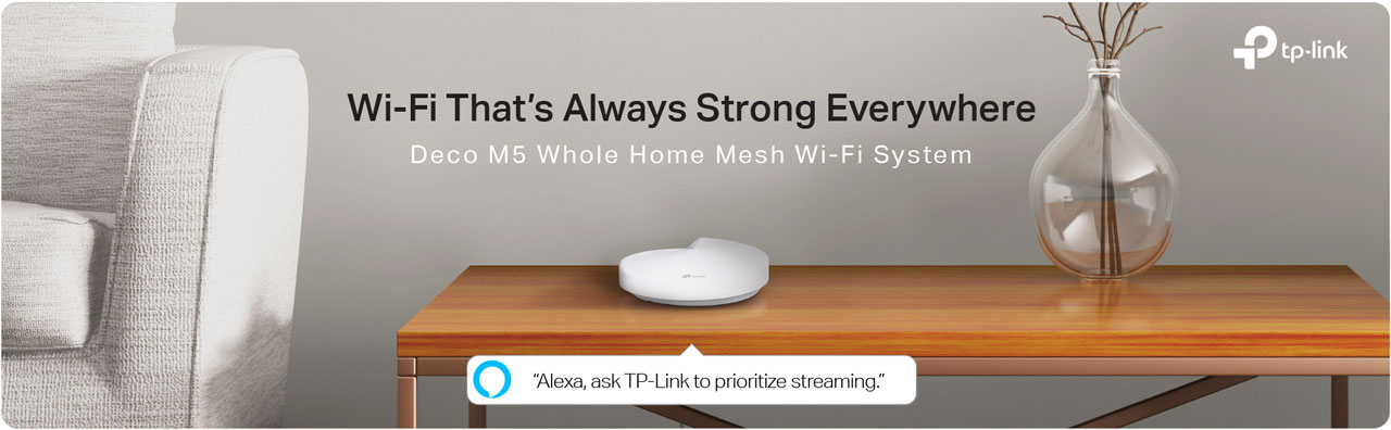 TP-Link Deco on a Wooden Table Next to a Couch, Along with Text That Reads: Wi-Fi That's Always Strong Everywhere - Deco M5 Whole Home Mesh Wi-Fi System