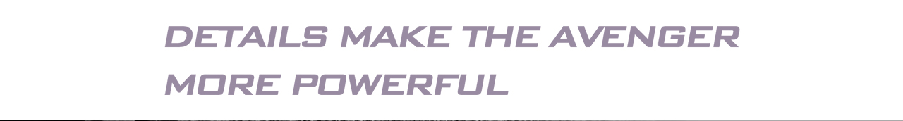 Purple text that reads: Details Make the Avenger More Powerful