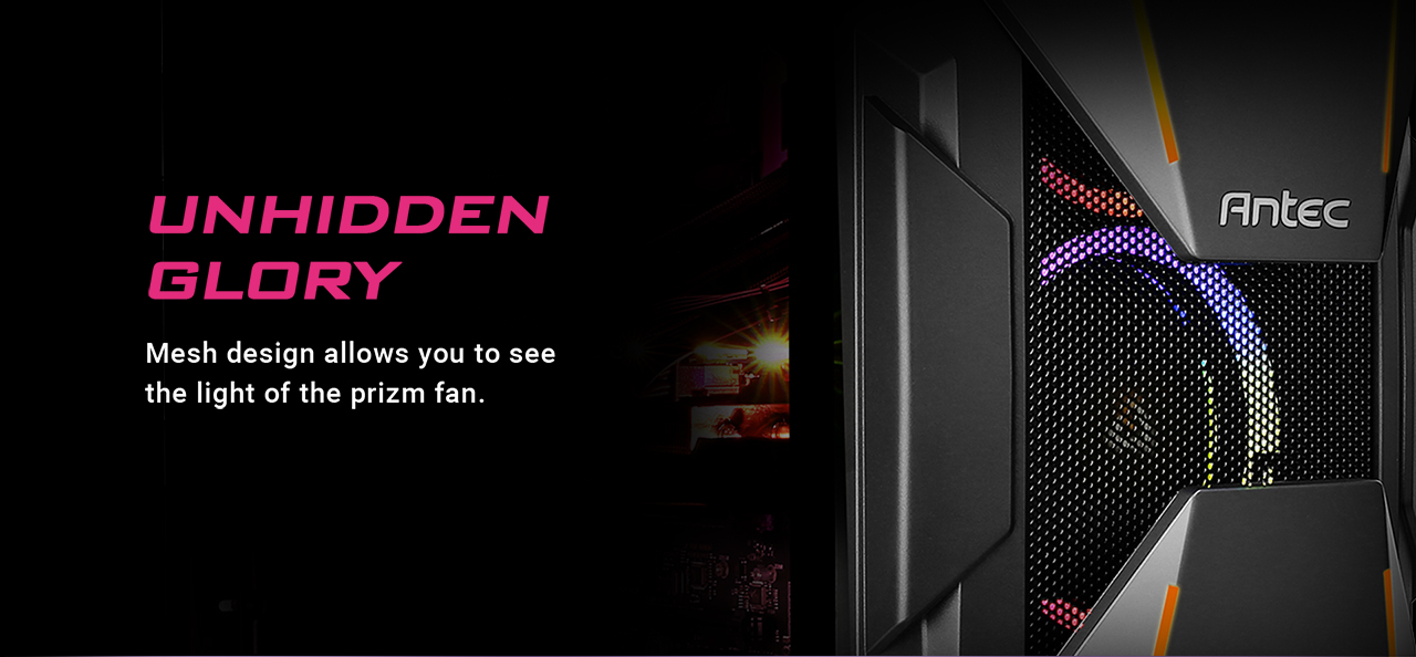 Closeup of the Antec Dark Avenger DA601 Computer Case's front panel facing to the right. There is text that reads: UNHIDDEN GLORY, mesh design allows you to see the light of the prizm fan