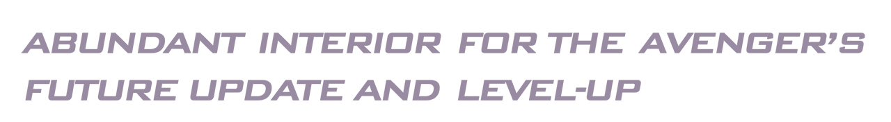 Purple text that reads: Abundant Interior for the Avenger's Future Update and Level-Up