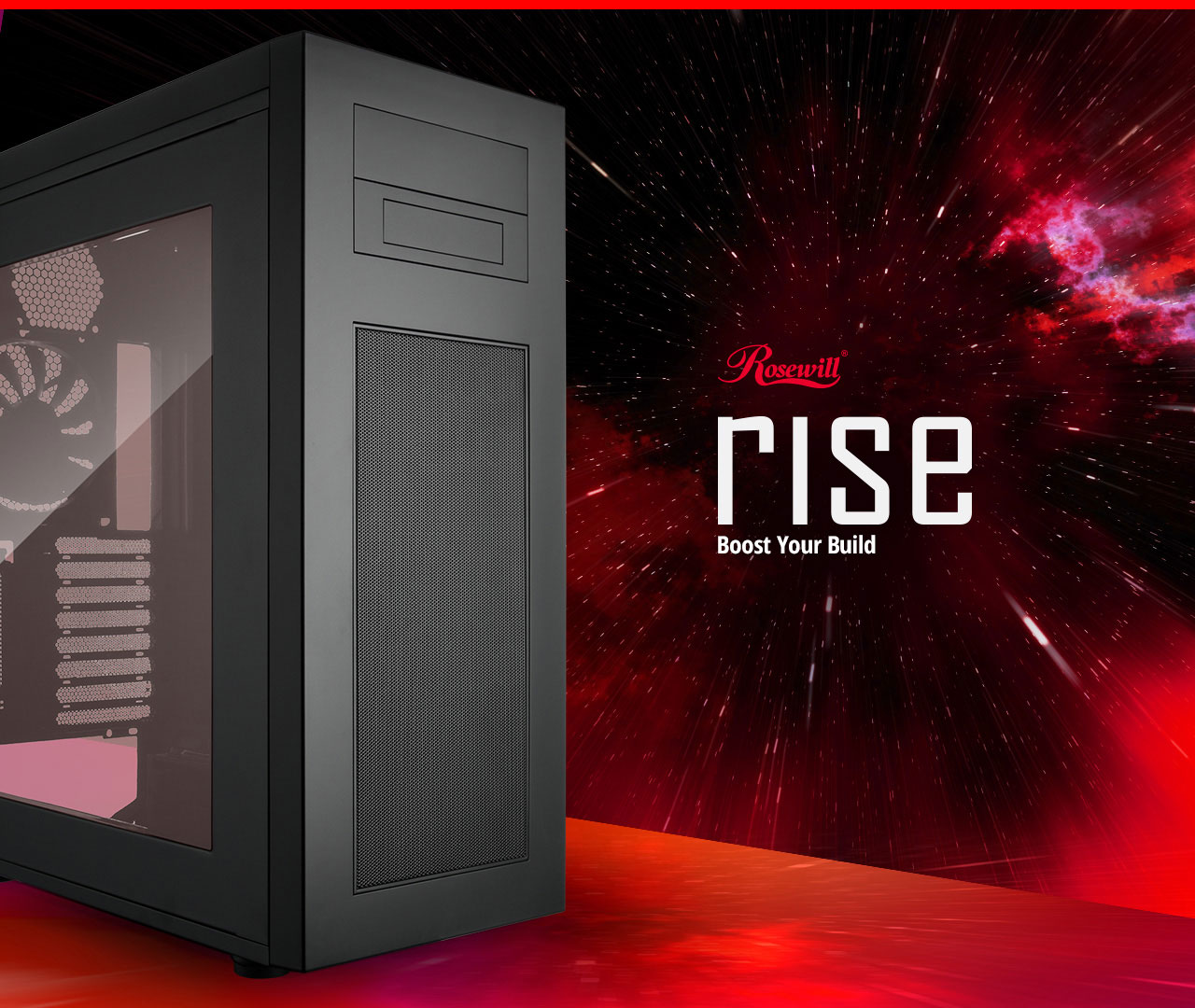 Rosewill RISE banner with the case facing to the right on a desk that's blend with a red galactical background. There is also text that reads: Boost Your Build