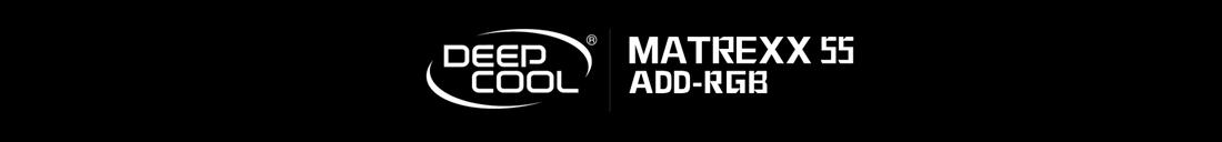 deepcool and MATREXX 55 ADD-RGB logos