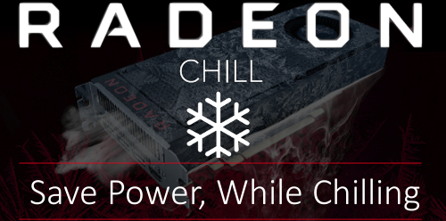 Radeon Chill banner with a frozen graphics card a snowflake graphic and text that reads: Chill -  Save Power, While Chilling