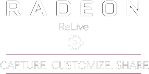Radeon ReLive logo and text that reads: Capture. Customize. Share.