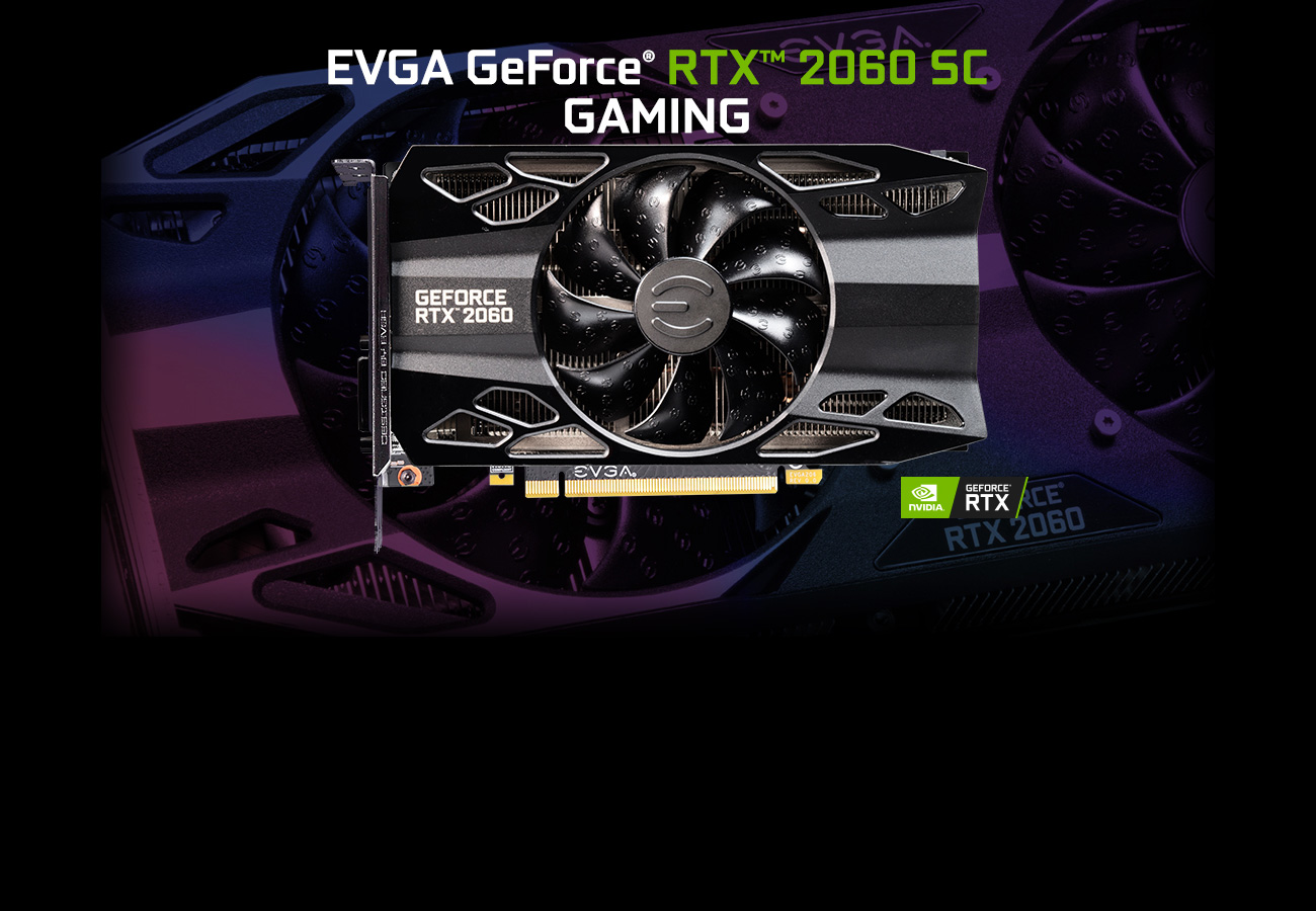 EVGA 06G-P4-2062-KR graphics card facing forward with text above that reads: EVGA GeForce RTX 2060 SC GAMING