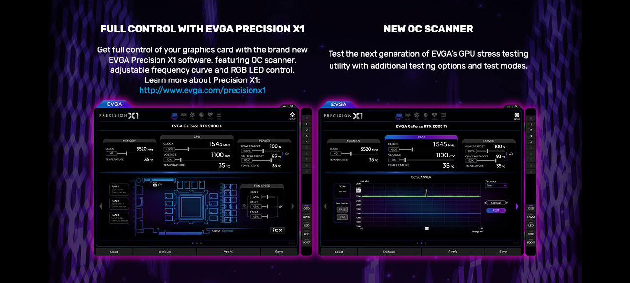 Two windows from the EVGA Precision X1 Software. Above the left window is text that reads: Full Control with EVGA Precision X1 - Get full control of your graphics card with the brand-new EVGA Precision X1 software, featuring OC scanner, adjustable frequency curve and RGB LED control. Learn more about Precision X1 here: //www.evga.com/precisionx1. The text above the right window reads: NEW OC SCANNER - Test the next generation of EVGA's GPU stress testing utility with additional testing options and test modes.