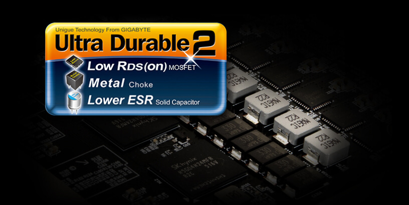 Ultra Durable 2 Low RDS(on) MOSFET, Metal Choke and Lower ESR Solid Capacitor