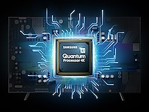 Samsung Quantum Processor 4K Graphic in a Chipset