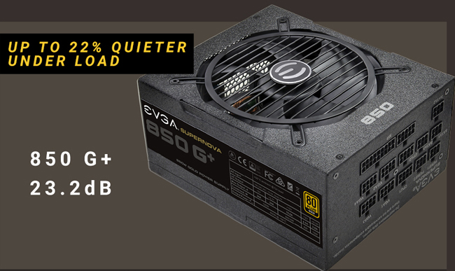 EVGA 850 G+ 120-GP-0850-X1 PSU banner with text that reads: UP TO 22% QUIETER UNDER LOAD - 850 G+ 23.2dB