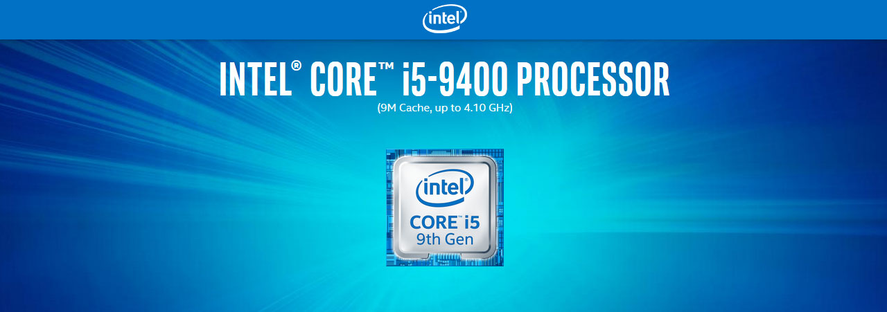 Intel Core i5-9400 Processor (9M Cache, Up to 4.10GHz) Text Above a Intel Core i5 9th Gen Badge