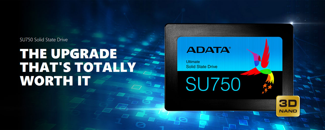 ADATA Ultimate SU750 3D NAND SSD Main Banner with Text That Reads: THE UPGRADE THAT'S TOTALLY WORTH IT