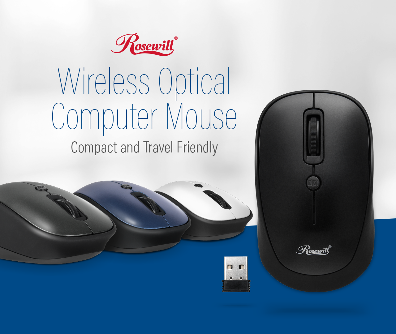 Rosewill Wireless Optical Computer Mouse banner showing the black, blue and white models, lying flat angled to the right and a black model facing up next to its USB receiver. There is also text that reads: Wireless Optical Computer Mouse - Compact and Travel Friendly