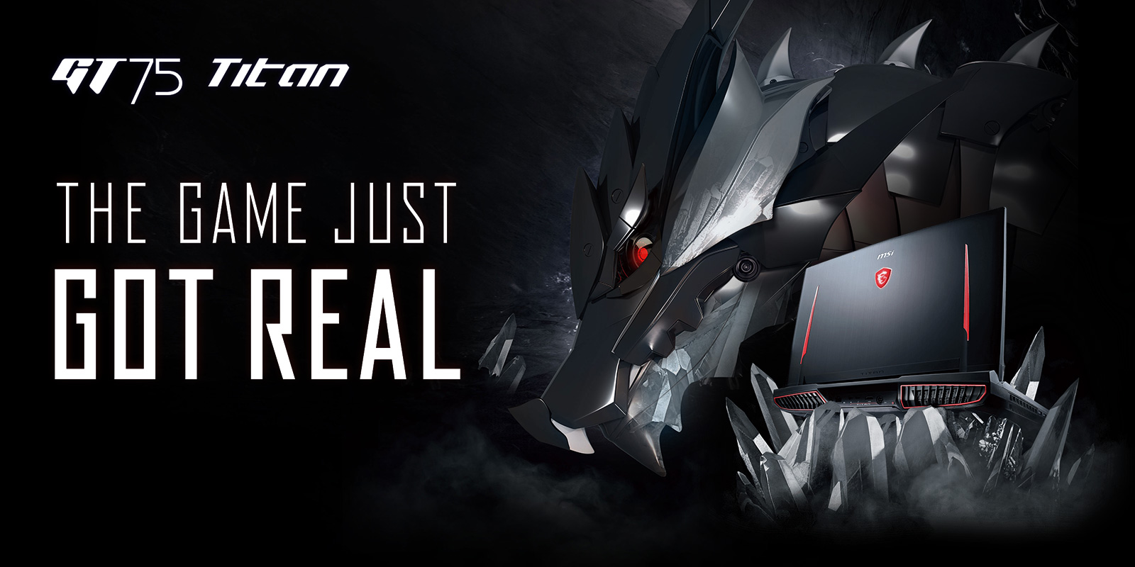 Gigabyte GT75 TITAN Gaming Laptop banner showing the laptop next to a metal red-eye dragon and text that reads: THE GAME JUST GOT REAL