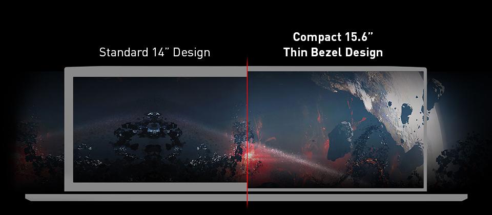 A Comparison Picture: Left is Standard 14-inch Desgin and Right is MSI's Compact 15.6-inch Thin Bezel Desgin