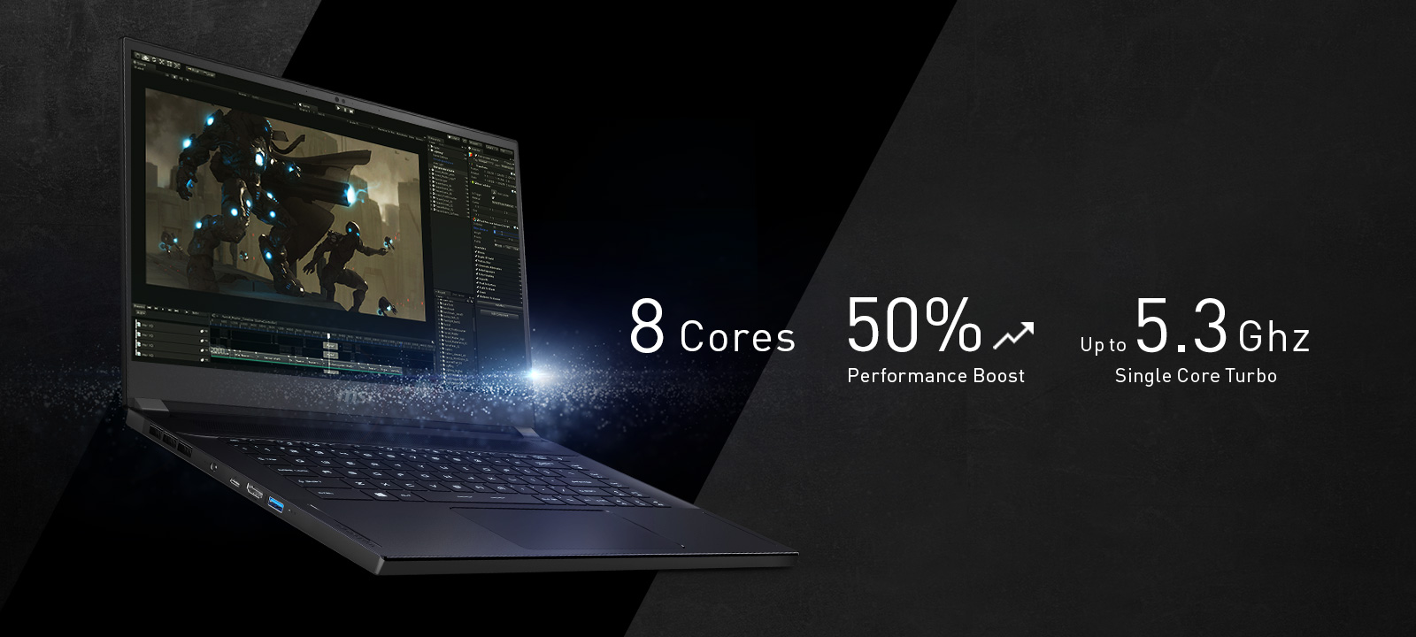 GS66 Stealth widely opened to right. Software UI is showing on the screen. Text right it says: 8 Cores, 50% Performance boost, Upto 5.3GHz Single Core Turbo.