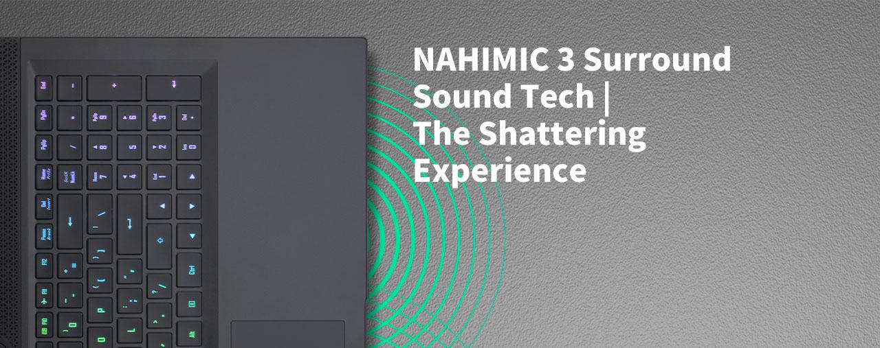 NAHIMIC 3 surround sound tech of the laptop