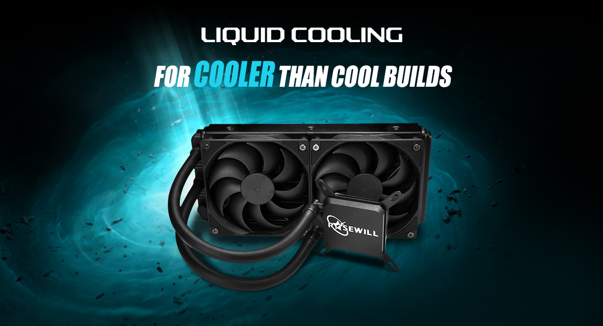 Banner Showing the Rosewill CPU Liquid Cooler with text that reads: LIQUID COOLING - FOR COOLER THAN COOL BUILDS