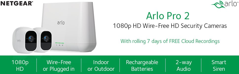 Arlo Pro 2 Security Camera System - 2 Rechargeable Battery Powered  Wire-Free HD 1080p Night Vision Indoor / Outdoor Security Camera with Audio  and