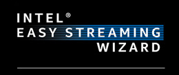 Intel easy streaming wizard