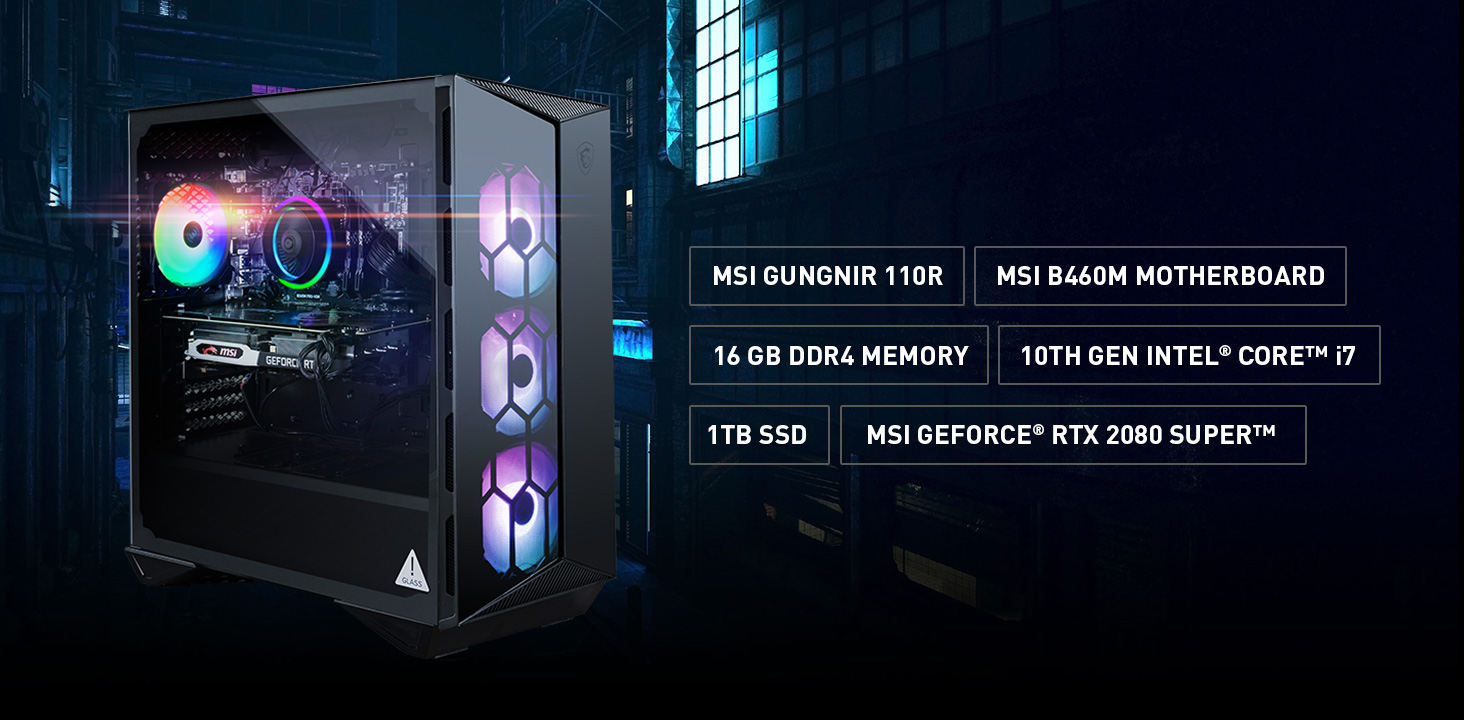 The main specification of Aegis R: MSI Gungnir 100R Gaming Case, B460M Motherboard, 16GB DDR4, 10th Gen Intel Core i7, 1TB SSD, RTX 2080 Super graphics.
