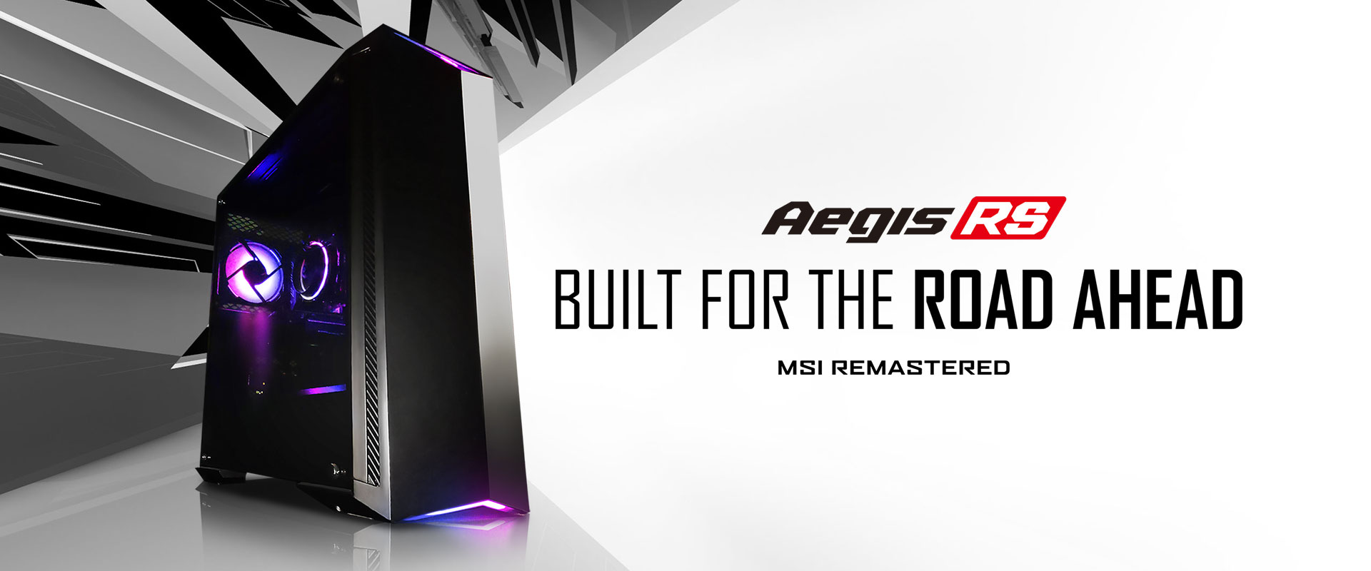 Hero Image: Aegis RS product image. The text right to it says: Aegis RS. BUILT FOR THE ROAD AHEAD. MSI REMASTERED