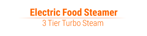 3 Tier turbo steamer