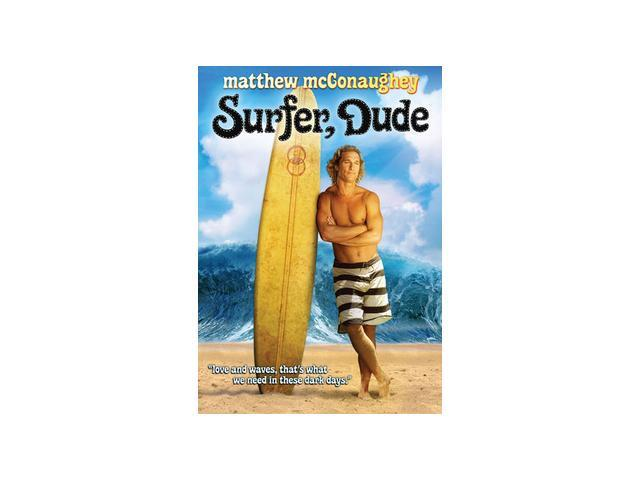 Surfer, Dude Matthew McConaughey, Alexie Gilmore, Jeffrey Nordling, Sarah Mason, Zachary Knighton, K.D. Aubert, Willie Nelson, ...