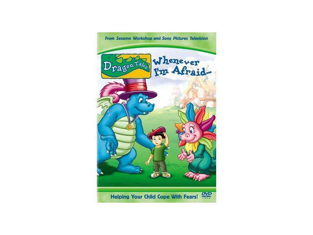 Dragon Tales: Whenever I'm Afraid...