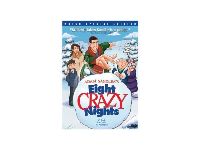 Adam Sandler's Eight Crazy Nights Adam Sandler (voice), Kevin Nealon (voice), James Barbour (voice), Jon Lovitz (voice), Rob Schneider (voice), Jackie Titone (voice)