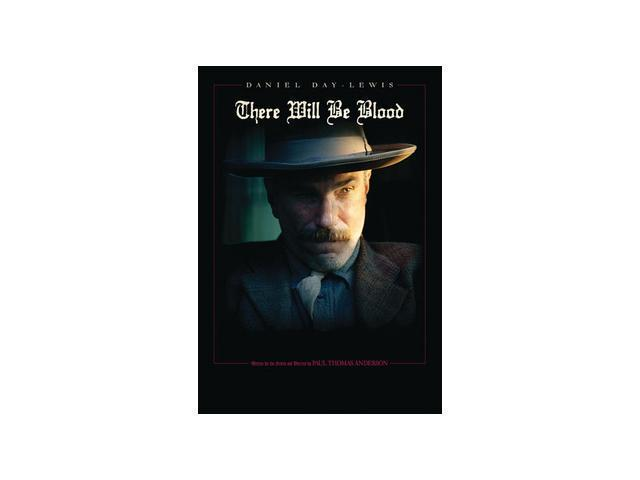 There Will Be Blood Daniel Day-Lewis, Paul Dano, Ciaran Hinds, Kevin J. O'Connor, Paul F. Tompkins, Barry Del Sherman, Dillon ...