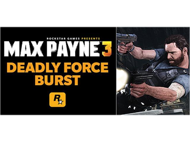 Max Payne 3: Deadly Force Burst [Online Game Code]