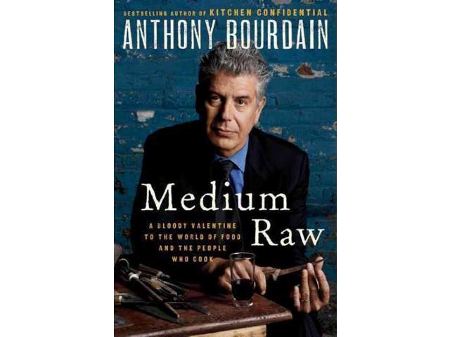 Medium Raw 1 Bourdain, Anthony