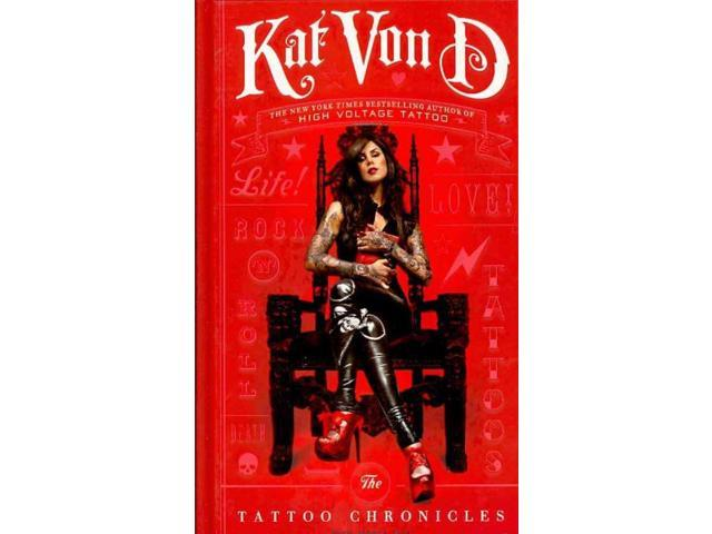 The Tattoo Chronicles Von D, Kat/ Bark, Sandra