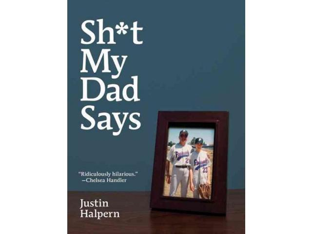 Sh*t My Dad Says Halpern, Justin