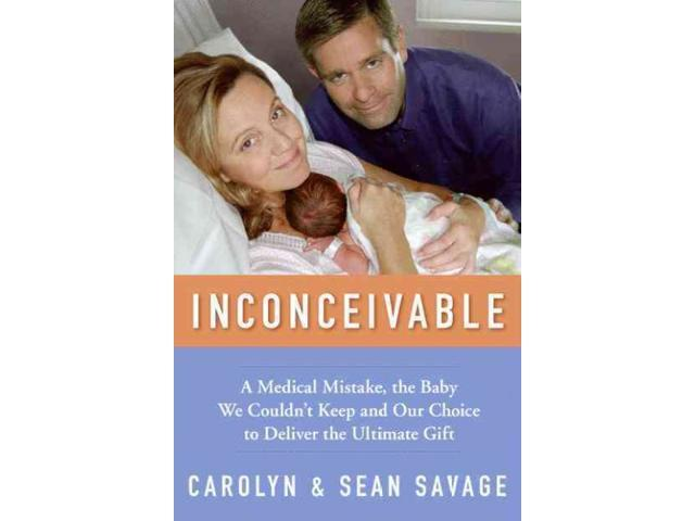Inconceivable Savage, Carolyn/ Savage, Sean