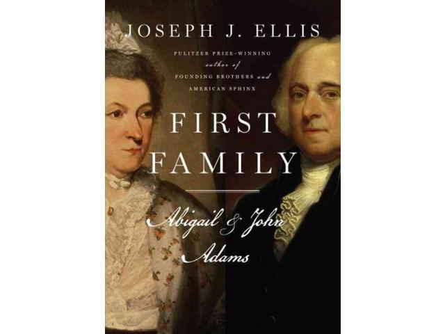 First Family Ellis, Joseph J.