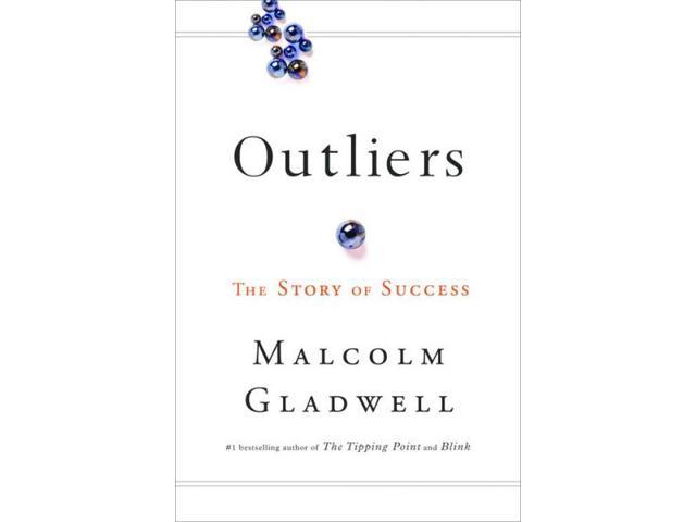 Outliers Gladwell, Malcolm