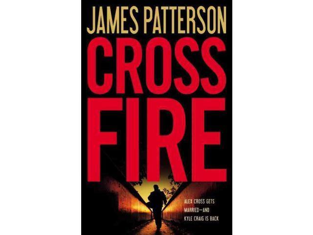 Cross Fire Alex Cross Patterson, James