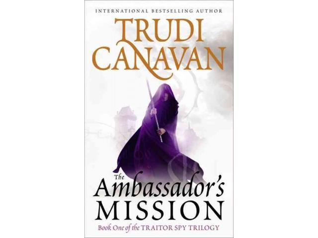The Ambassador's Mission Traitor Spy Trilogy Reprint Canavan, Trudi
