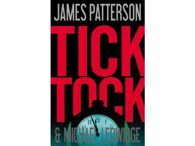 Tick Tock Michael Bennett Patterson, James/ Ledwidge, Michael
