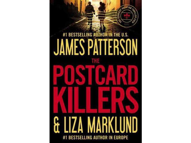The Postcard Killers Patterson, James/ Marklund, Liza