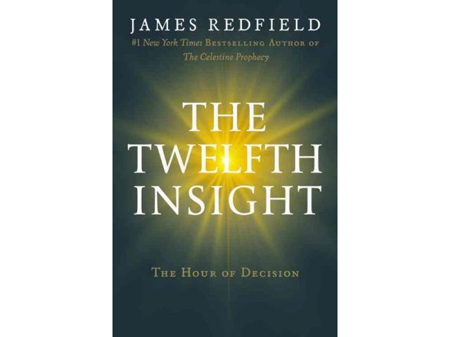 The Twelfth Insight Redfield, James