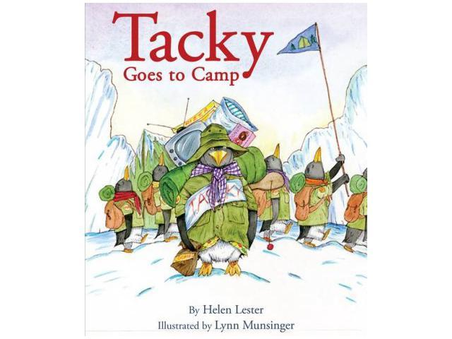 Tacky Goes to Camp Tacky the Penguin Lester, Helen/ Munsinger, Lynn (Illustrator)