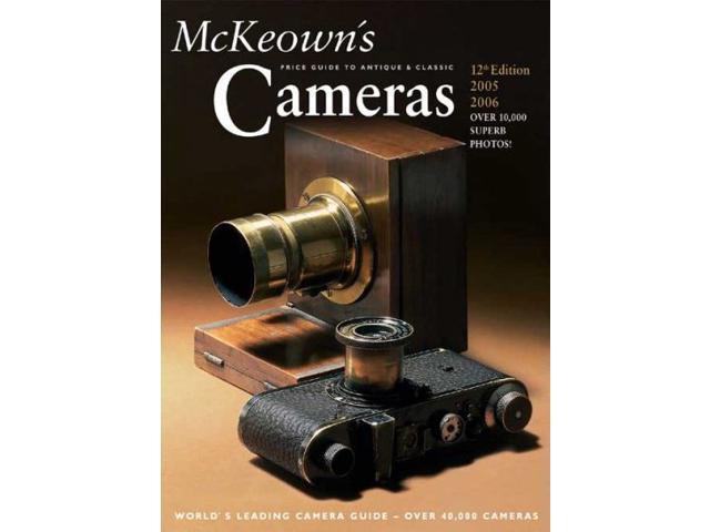 Mckeown's Price Guide To Antique & Classic Cameras 2005-2006 PRICE GUIDE TO ANTIQUE AND CLASSIC CAMERAS 12