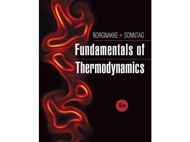 fundamentals of thermodynamics Fundamentals of engineering thermodynamics - 6th edition pdf book, by michael j moran, isbn: 0471787353, genres: science engineering.