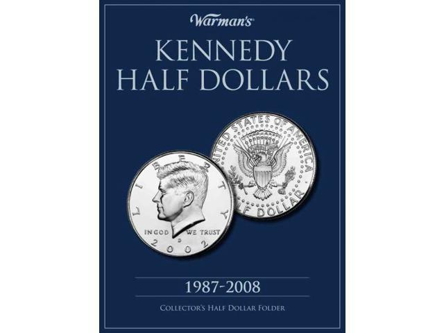 Kennedy Half Dollar 1987-2008 Collector's Folder Warman's
