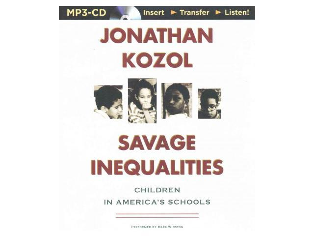 Savage Inequalities: Children in America's Schools Summary & Study Guide