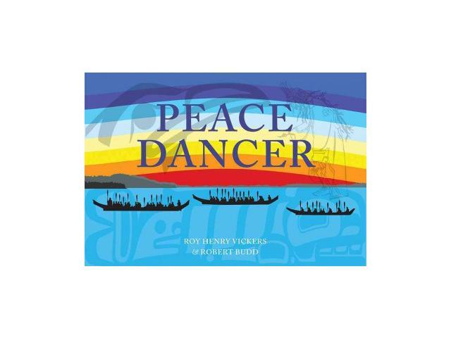 Peace Dancer Vickers, Roy Henry/ Budd, Robert