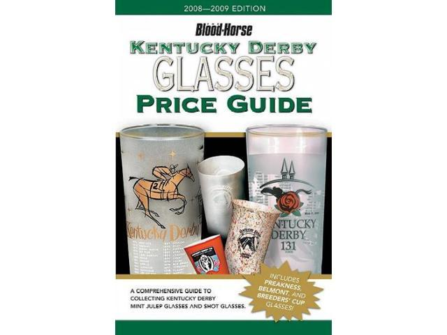 Kentucky Derby Glasses Price Guide 4 REV UPD