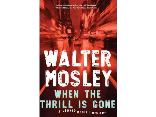 When the Thrill Is Gone Leonid Mcgill Mosley, Walter
